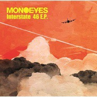 CD / MONOEYES / Interstate 46 E.P.