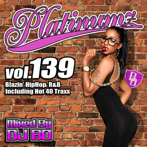 【洋楽CD・MixCD】Platinumz Vol.139 / DJ Bo[M便...