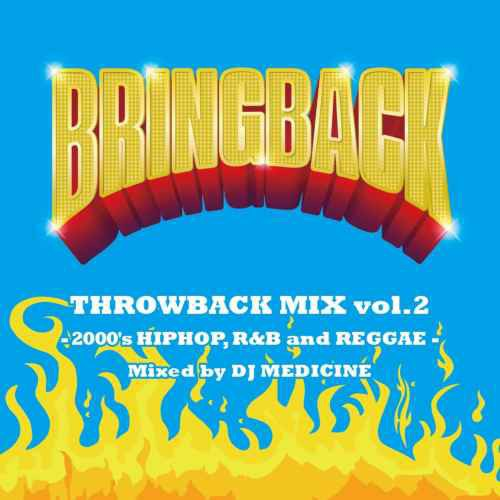 【洋楽CD・MixCD】Bring Back Throwback Mix Vol....
