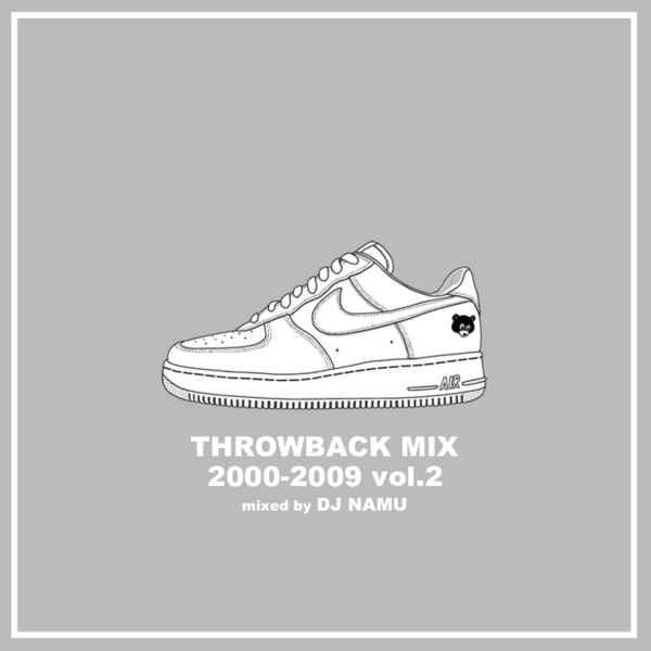 洋楽CD MixCD Throwback Mix 2000-2009 Vol.2 / D...