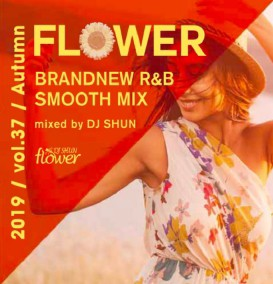 【洋楽CD・MixCD】Flower Vol.37 -2019 Autumn- /...