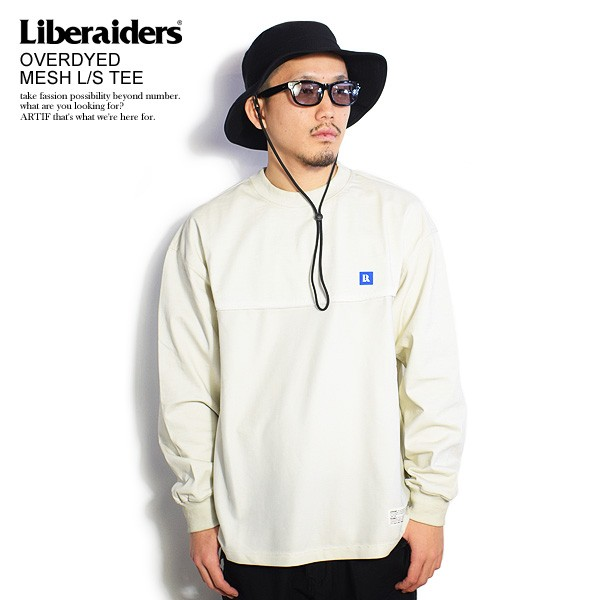 Liberaiders リベレイダース OVERDYED MESH L/S T...
