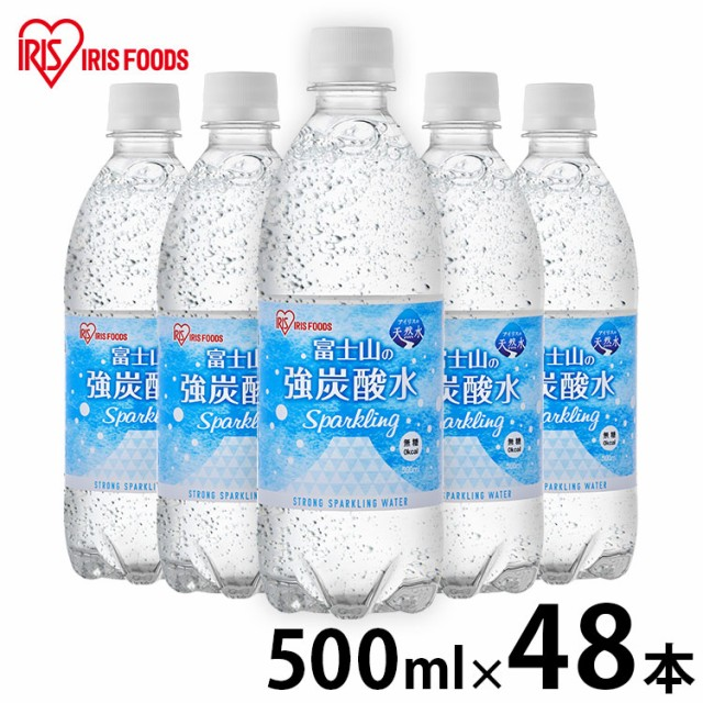 天然水 水 富士山の強炭酸水 500ml×48 富士山の...