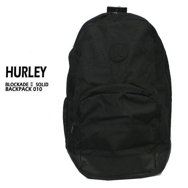 3a451eca40a1 HURLEY/ハーレー BLOCKADE 2 SOLID BACKPACK 010 BLACK バックパック リュック