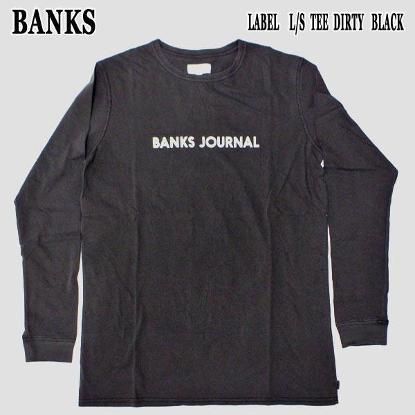 BANKS/バンクス LABEL L/S TEE DIRTY BLACK MENS ...