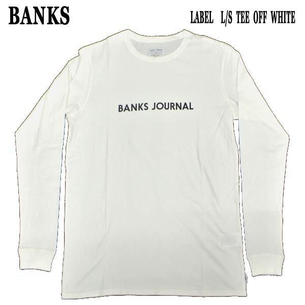BANKS/バンクス LABEL L/S TEE OFF WHITE MENS メ...