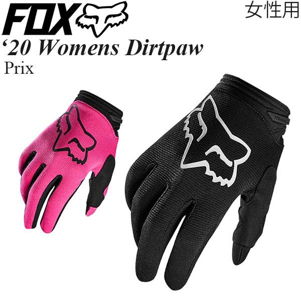 FOX グローブ 女性用 Womens Dirtpaw 2020年 最新...