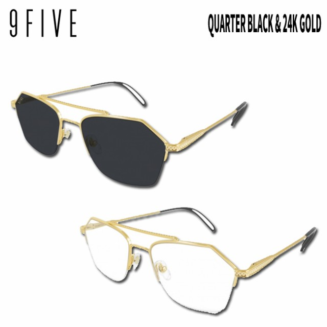 サングラス 9five QUARTER Black & 24k Gold ナイ...