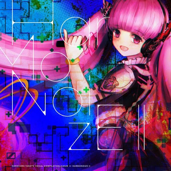 Harmonoize2(12/30) -HARDCORE TANO*C-