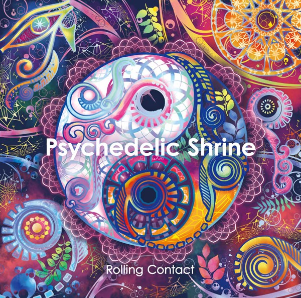 Psychedelic Shrine(12/30発売) -Rolling Contac...