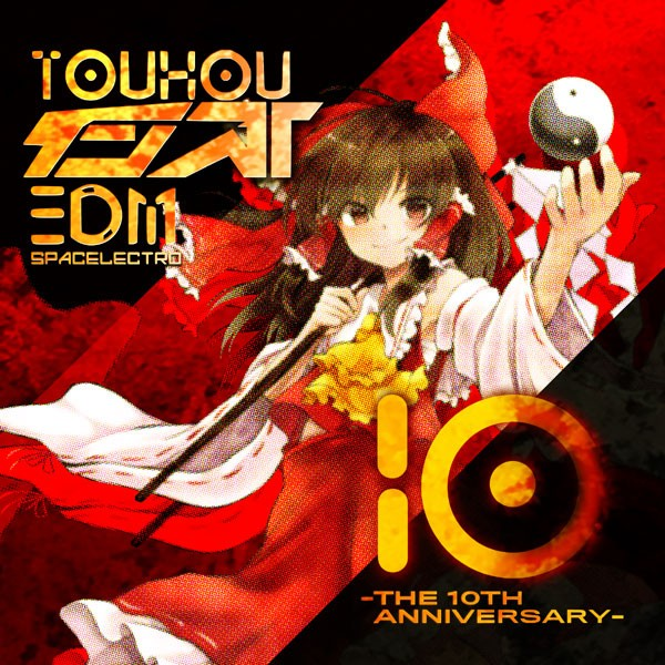 東方インストEDM10 -The 10th Anniversary- -Spa...