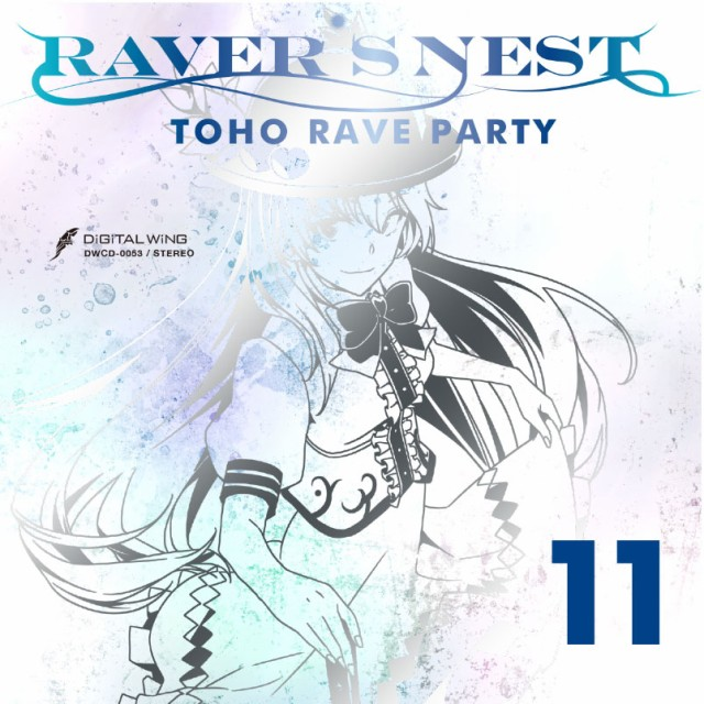 RAVERS NEST 11 TOHO RAVE PARTY -DiGiTAL WiNG-...