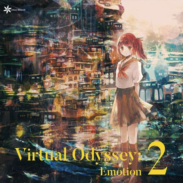 Virtual Odyssey: Emotion 2 -Lilium Records-