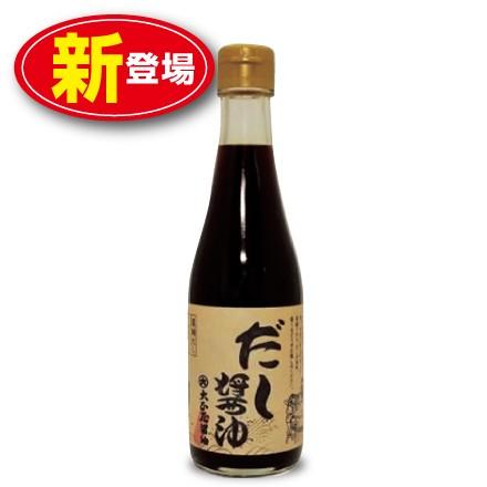 【新登場】大正屋醤油店 だし醤油 250ml  国内産...