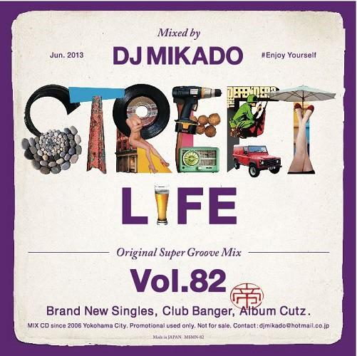 STREET L1FE vol.82 / DJ 帝