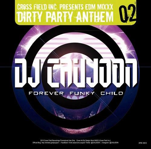 DIRTY PARTY ANTHEM 2 / DJ CAUJOON