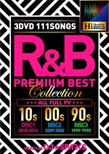 R&B Premium Best Collection / DJ★SPARKS