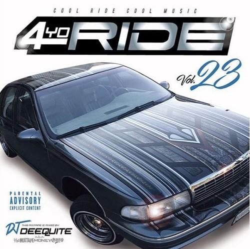 4 YO RIDE VOL.23 / DJ DEEQUITE