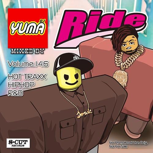 Ride Vol.146 / DJ Yuma