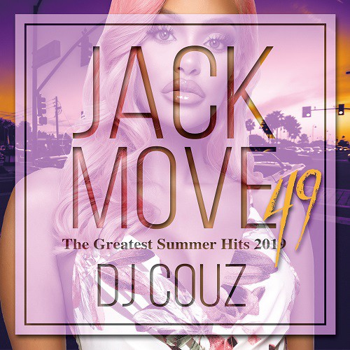 Jack Move 49 -The Greatest Summer Hits 2019 / ...