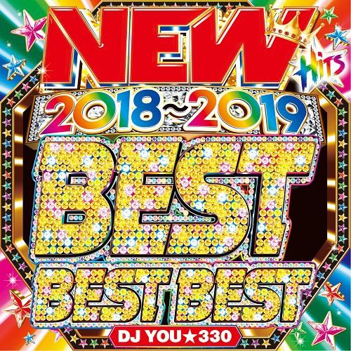 New 2018~2019  Best Best Best / DJ You★330