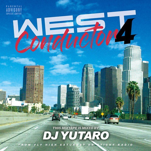 WEST Conductor 4 / DJ YUTARO