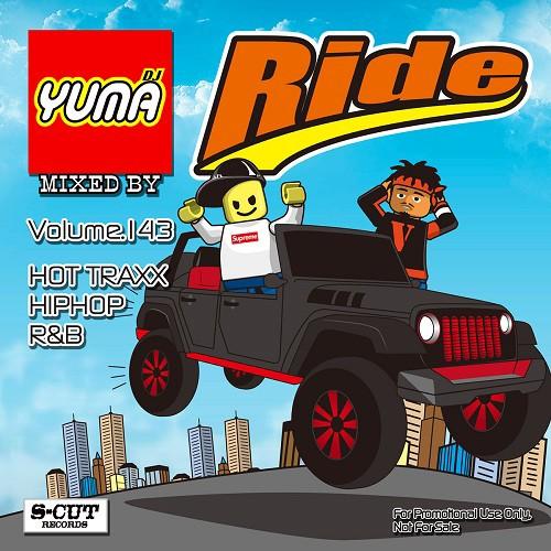 Ride Vol.143 / DJ Yuma
