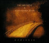 Pat Metheny & Anna Maria Jopek / Upojenie (輸...