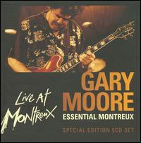 Gary Moore / Essential Montreux (Special Editi...