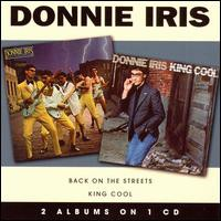 Donnie Iris / Back On The Streets/King Cool (...