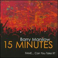 Barry Manilow / 15 Minutes (輸入盤CD) (バリー...
