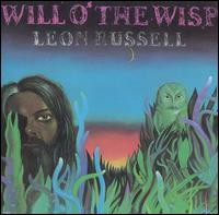 Leon Russell / Will O'The Wisp (輸入盤CD)(レオ...