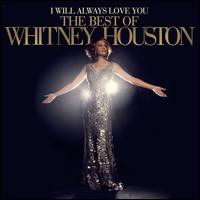 Whitney Houston / I Will Always Love You: Best...