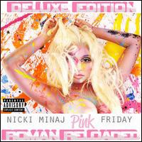 Nicki Minaj / Pink Friday: Roman Reloaded (Del...