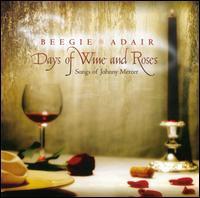 Beegie Adair / Days Of Wine & Roses: Songs Of ...