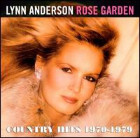 Lynn Anderson / Rose Garden: Country Hits 1970...