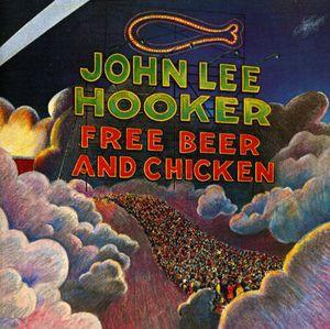 John Lee Hooker / Free Beer & Chicken (輸入盤C...