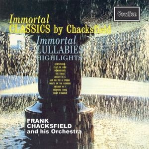Frank Chacksfield / Immortal Classics/Immortal...