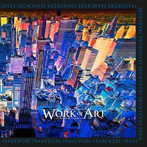 Work Of Art / Framework (輸入盤CD)(ワーク・オ...