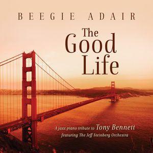 Beegie Adair / Good Life: A Jazz Piano Tribute...