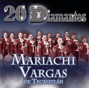 Mariachi Vargas De Tecalitlan / 20 Diamantes (...