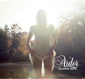Opium Cartel / Ardor (輸入盤CD)