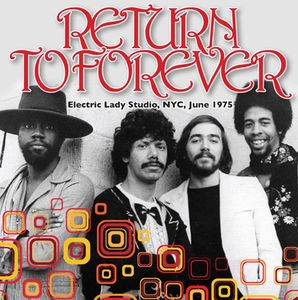 Return To Forever / Electric Lady Studio NYC J...