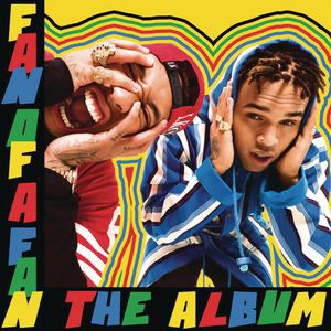 Chris Brown & Tyga / Fan of a Fan: The Album (...