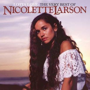 Nicolette Larson / Very Best Of Nicolette Lars...