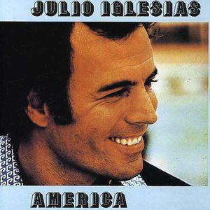 Julio Iglesias / America (輸入盤CD) (フリオ・...