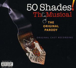 Original Cast Recording / 50 Shades: Musical (...
