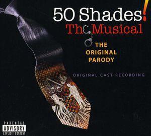 Original Cast Recording / 50 Shades: Musical (...