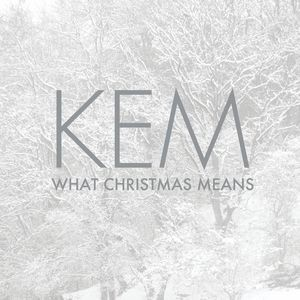 Kem / What Christmas Means (輸入盤CD) (ケム)
