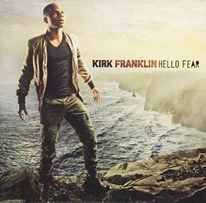 Kirk Franklin / Hello Fear (輸入盤CD)(カーク・...